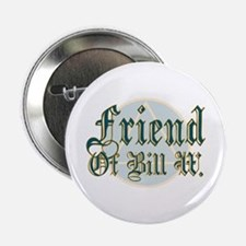 Friend Of Bill W. Button