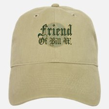 Friend Of Bill W. Baseball Baseball Cap