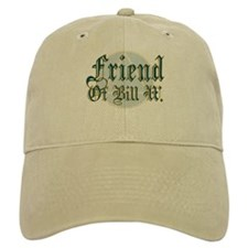 Friend Of Bill W. Baseball Cap