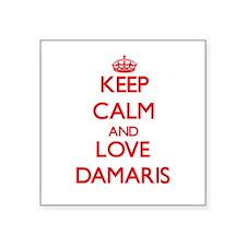 Keep Calm and Love Damaris Sticker