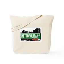 Metropolitan Av, Bronx, NYC Tote Bag
