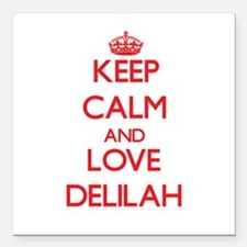 "Keep Calm and Love Delilah Square Car Magnet 3"" x"
