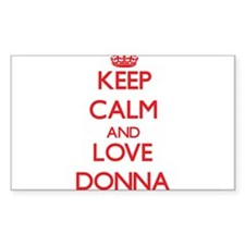 Keep Calm and Love Donna Decal