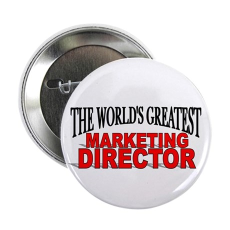 """""""The World's Greatest Marketing Director"""" Button"""