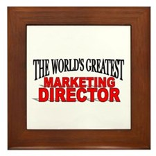 """The World's Greatest Marketing Director"" Framed T"