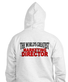 """""""The World's Greatest Marketing Director"""" Hoodie"""