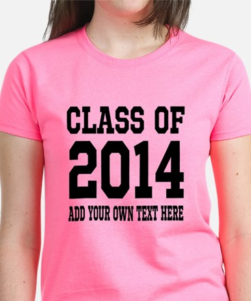 Make Yoru Own Class Of 2014 Graduation T-Shirt