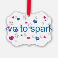 Cute Girly LOVE TO SPARKLE! Ornament