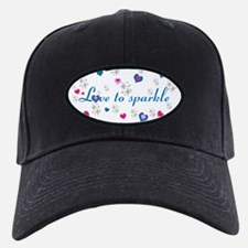 Cute Girly LOVE TO SPARKLE! Baseball Cap