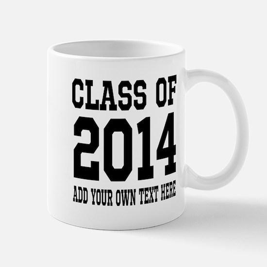 Class Of 2014 Graduation Mugs | Personalizable