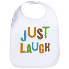 Just Laugh Bib