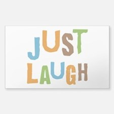 Just Laugh Bumper Stickers