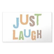 Just Laugh Decal