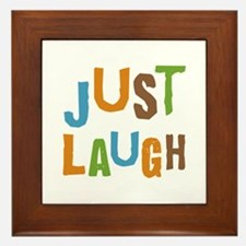 Just Laugh Framed Tile