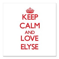 """Keep Calm and Love Elyse Square Car Magnet 3"""" x 3"""""""