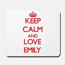 Keep Calm and Love Emily Mousepad