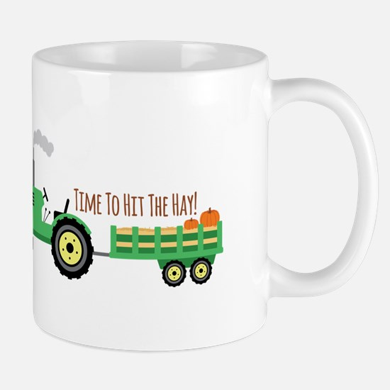 Time To Hit The Hay! Mugs