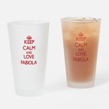Keep Calm and Love Fabiola Drinking Glass