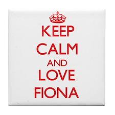 Keep Calm and Love Fiona Tile Coaster