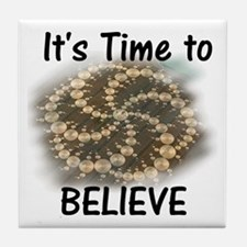 It's time to believe Tile Coaster