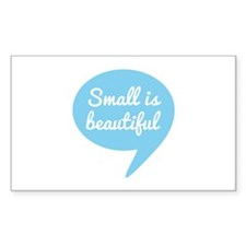 Small is beautiful blue speech bubble Decal