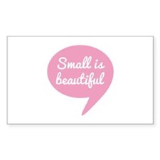 Small is beautiful pink speech bubble Decal