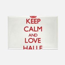 Keep Calm and Love Halle Magnets