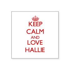 Keep Calm and Love Hallie Sticker