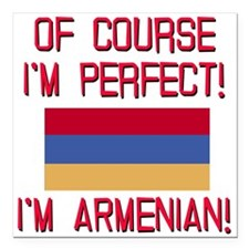 "Perfect Armenian Square Car Magnet 3"" x 3"""