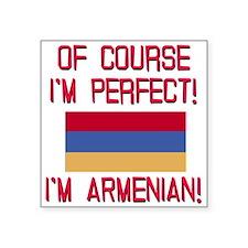 "Perfect Armenian Square Sticker 3"" x 3"""