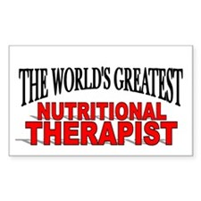 """""""The World's Greatest Nutritional Therapist"""" Stick"""