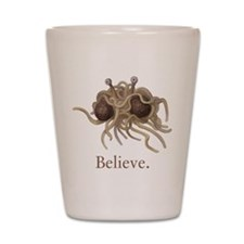 Flying Spaghetti Monster Believe Shot Glass