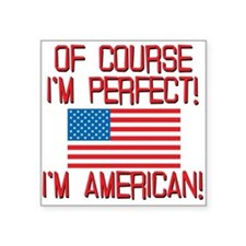 "Perfect American Square Sticker 3"" x 3"""