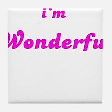 I AM WONDERFUL Tile Coaster