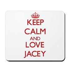 Keep Calm and Love Jacey Mousepad