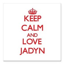 "Keep Calm and Love Jadyn Square Car Magnet 3"" x 3"""