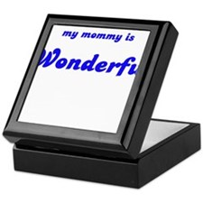 MY MOMMY IS WONDERFUL Keepsake Box