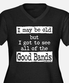 I May Be Old but Plus Size T-Shirt