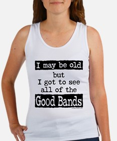 I May Be Old but Tank Top