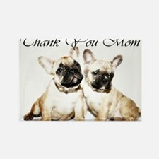 Thank You Mom French Bulldogs Magnets