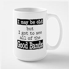 I May Be Old but Mugs