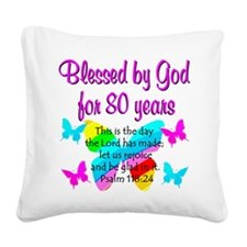 80TH PRAISE GOD Square Canvas Pillow