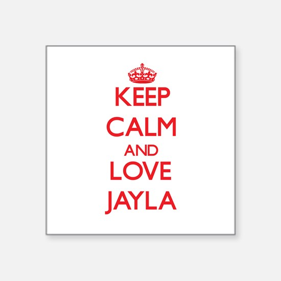 Keep Calm and Love Jayla Sticker