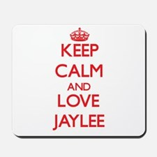 Keep Calm and Love Jaylee Mousepad