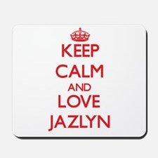 Keep Calm and Love Jazlyn Mousepad
