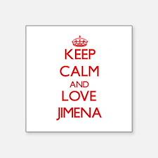 Keep Calm and Love Jimena Sticker