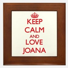 Keep Calm and Love Joana Framed Tile
