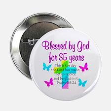 "85th LOVE GOD 2.25"" Button"