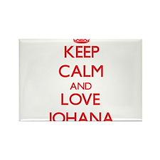 Keep Calm and Love Johana Magnets