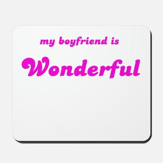MY BOYFRIEND IS WONDERFUL Mousepad